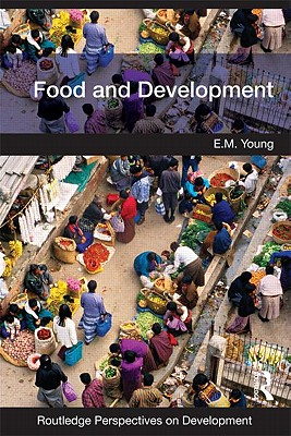 Food and Development By Young, Liz